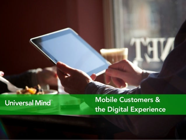 Digital Experiences and the Mobile Customer