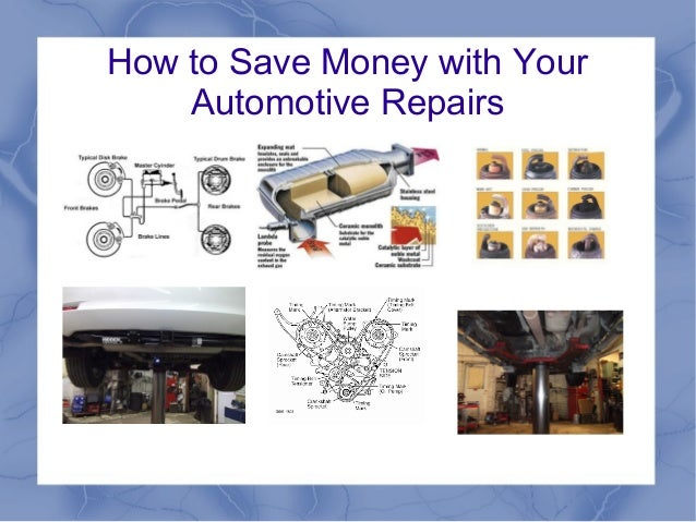 How to Save Money with Your Automotive Repairs