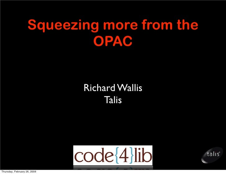 Squeezing more from the OPAC
