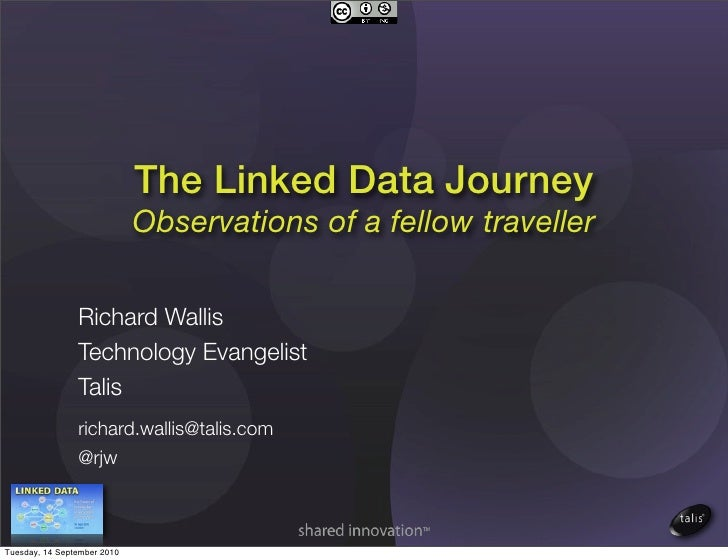 The Linked Data Journey - Observations of a fellow traveller