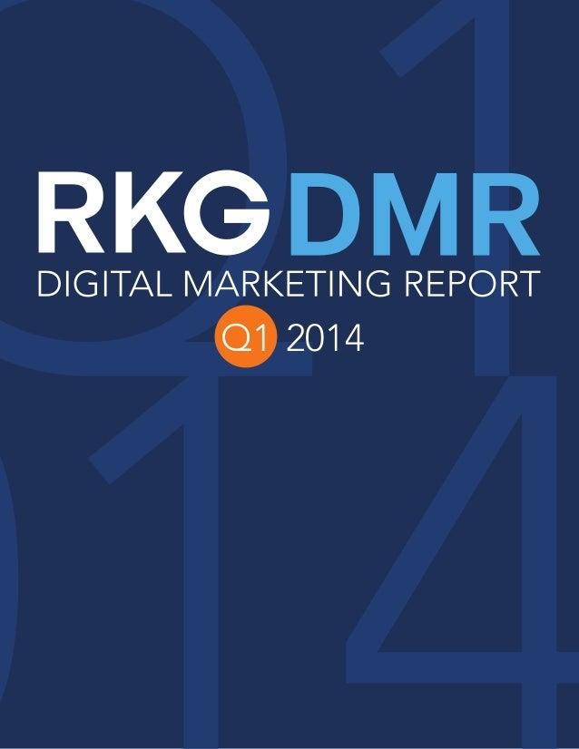 Rkg Digital Marketing Report Q1 2014