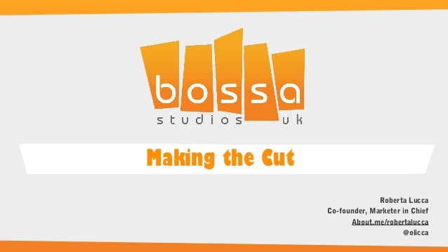 Making the cut - Roberta Lucca, Bossa