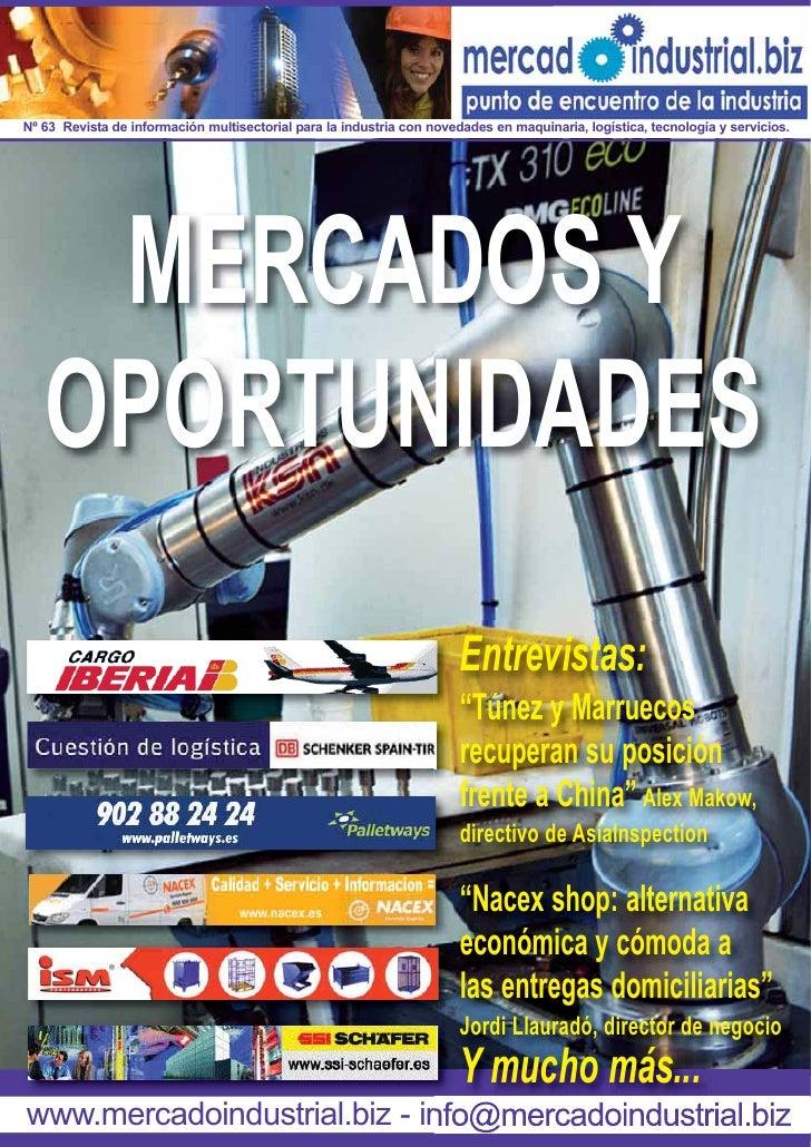 Nº 63 Revista de información multisectorial para la industria con novedades en maquinaria, logística, tecnología y servici...