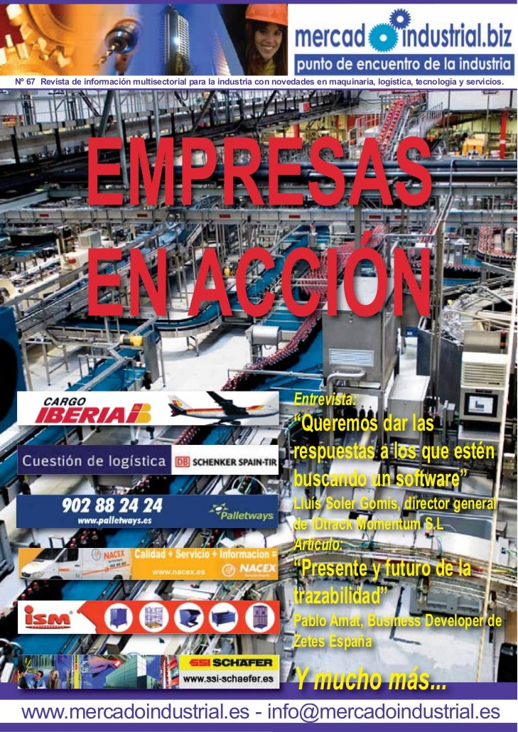 Nº 67 Revista de información multisectorial para la industria con novedades en maquinaria, logística, tecnología y servici...