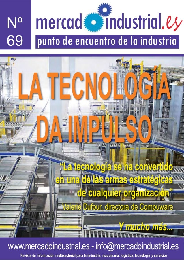 Nº          mercadl                                             ndustrial.es69 punto de encuentro de la industria   LA TEC...