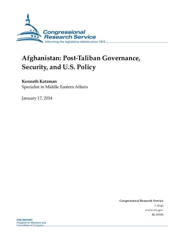 Afghanistan: Post-Taliban Governance, Security, and U.S. Policy Kenneth Katzman Specialist in Middle Eastern Affairs Janua...