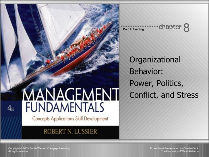 Organizational Behavior:  Power, Politics, Conflict, and Stress