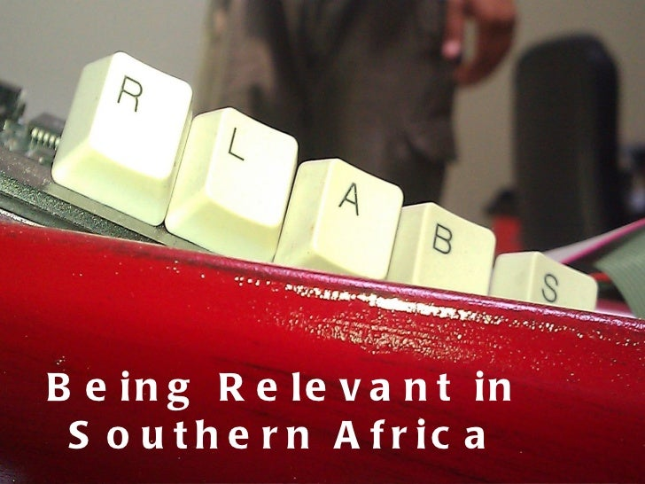 Being Relevant in Southern Africa