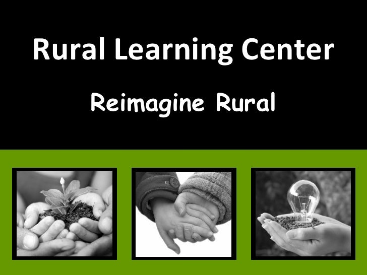 Rural Learning Center Campus Vision update 6.25.2008