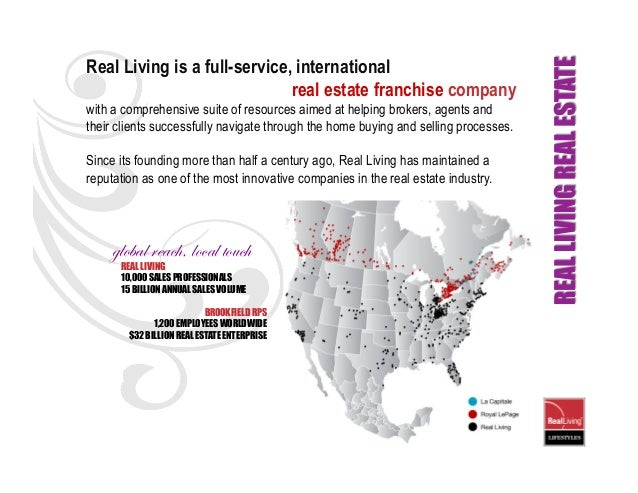 Real Living is a full-service, international                              real estate franchise companywith a comprehensiv...