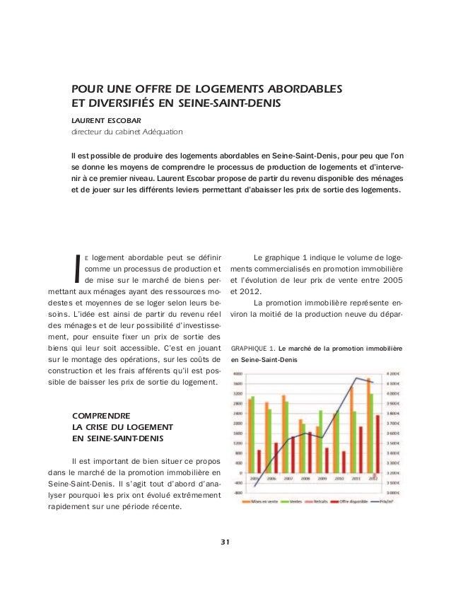 POUR UNE OFFRE DE LOGEMENTS ABORDABLES  ET DIVERSIFIÉS EN SEINE-SAINT-DENIS  LAURENT ESCOBAR  directeur du cabinet Adéquat...