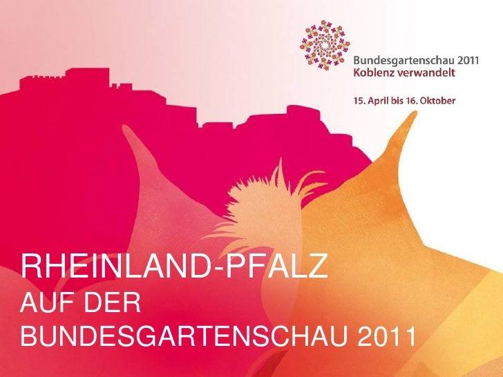 Rheinland-Pfalz auf der Buga 2011