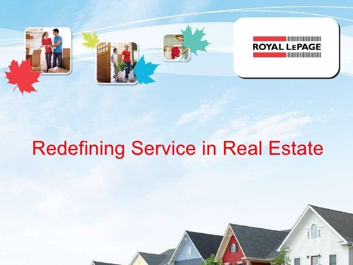 Redefining   Service   in Real Estate