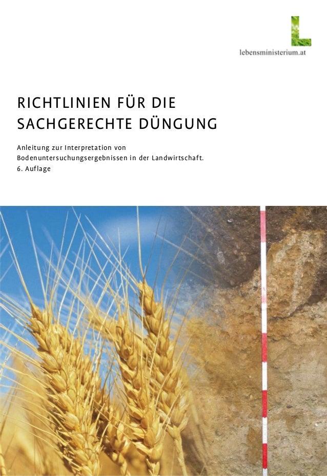 Richtlinien für die Sachgerechte Düngung Anleitung zur Interpretation von Bodenuntersuchungsergebnissen in der Landwirtsch...