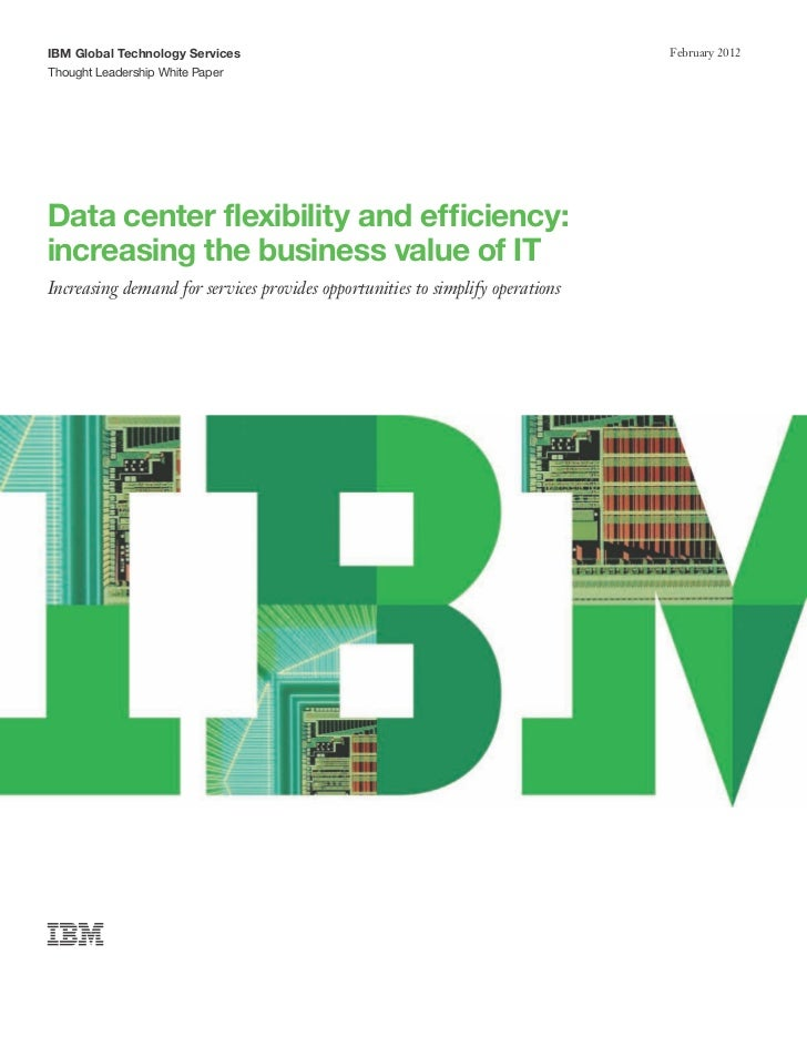 IBM Global Technology Services                                                 February 2012Thought Leadership White Paper...