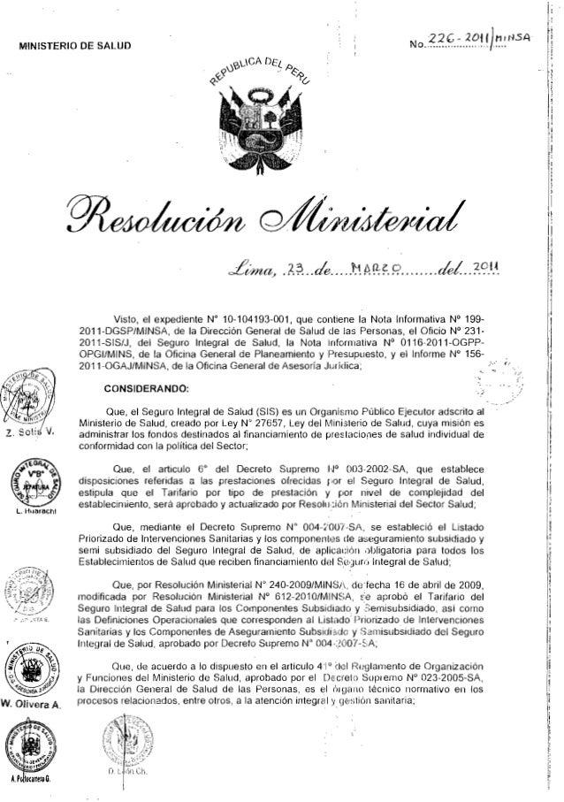 """22(; . 20U) /1 ¡¡~.s.lNo................"""" ......"""" MINISTERIO DE SALUD Visto, el expedienle N' 10-104193-001, que contiene ..."""