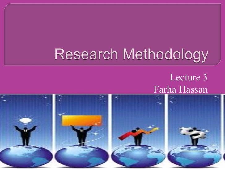 Lecture 3 Farha Hassan