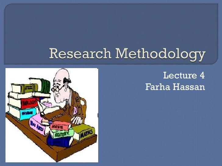 Lecture 4 Farha Hassan