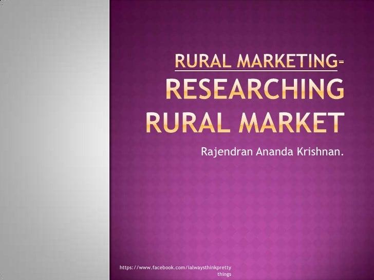 Rural Marketing Strategies, Market Research