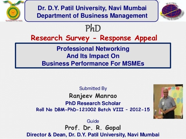 Professional Networking And Its Impact On Business Performance For MSMEs Submitted By Ranjeev Manrao PhD Research Scholar ...