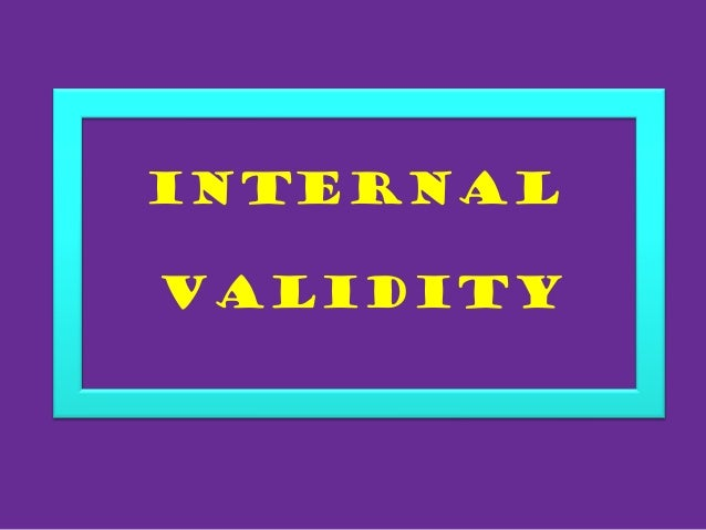 internal validity Threats to internal validity reasons why inferences that the relationship between two variables is causal may be incorrect: 1  threats_to_validitydocx.