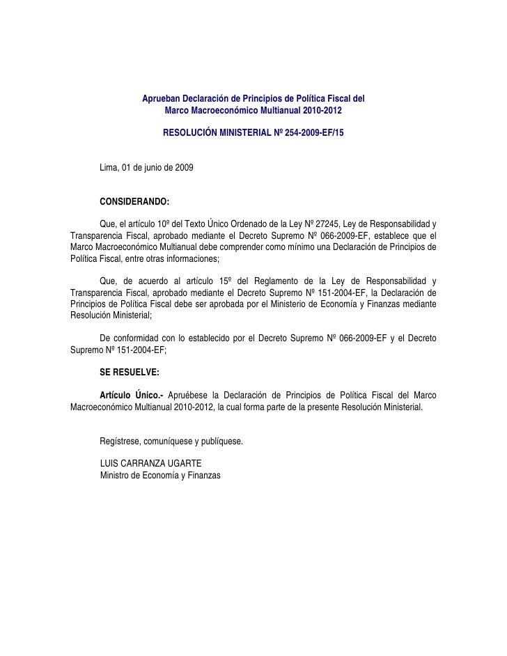 Aprueban Declaración de Principios de Política Fiscal del                         Marco Macroeconómico Multianual 2010-201...