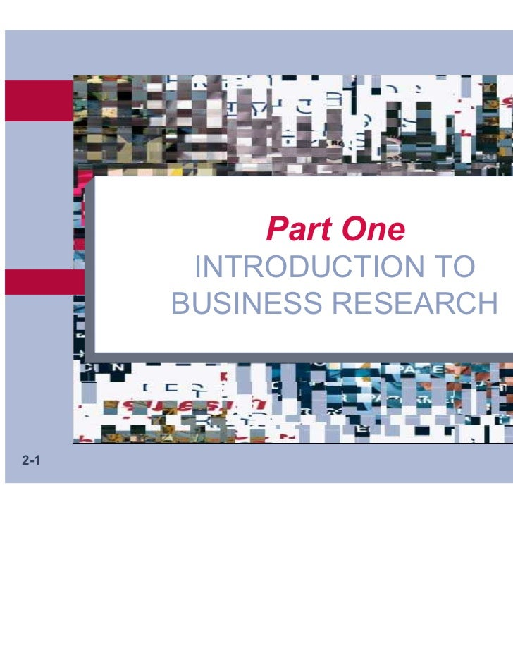 Part One       INTRODUCTION TO      BUSINESS RESEARCH2-1