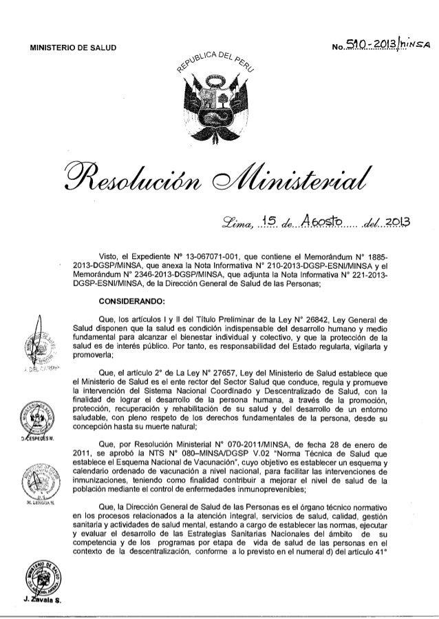 MINISTERIO DE SALUD <cc' DeL No 51Q — 201* itsls-A Zina, 15 A 6os-ro Id 2013 Visto, el Expediente N° 13-067071-001, que co...