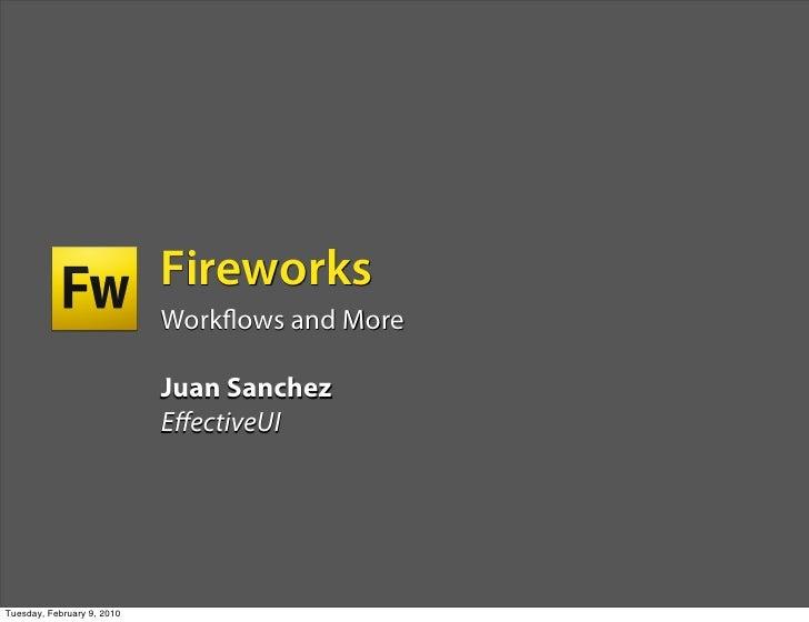 Fireworks                             Work ows and More                              Juan Sanchez                         ...