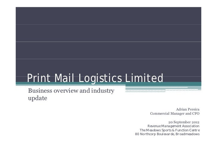 Print Mail Logistics LimitedBusiness overview and industry                             yupdate                            ...