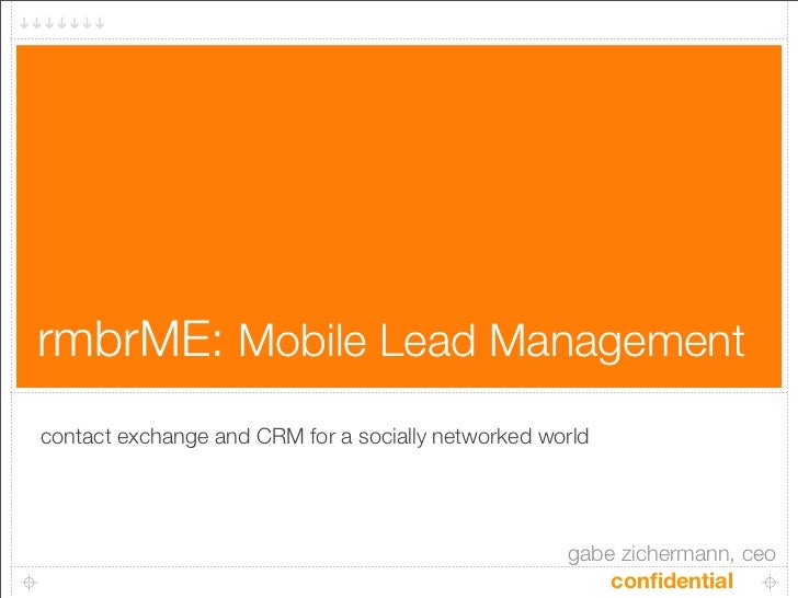 rmbrME: Mobile Lead Management contact exchange and CRM for a socially networked world                                    ...