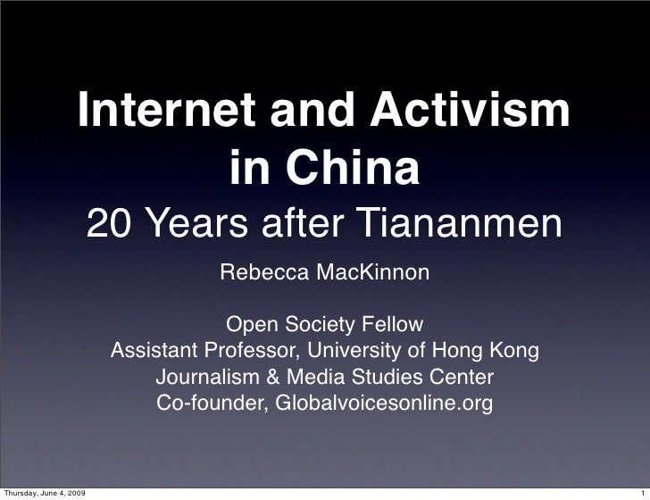 Internet and Activism                           in China                          20 Years after Tiananmen                ...