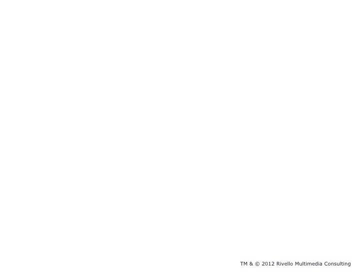 TM & © 2012 Rivello Multimedia Consulting