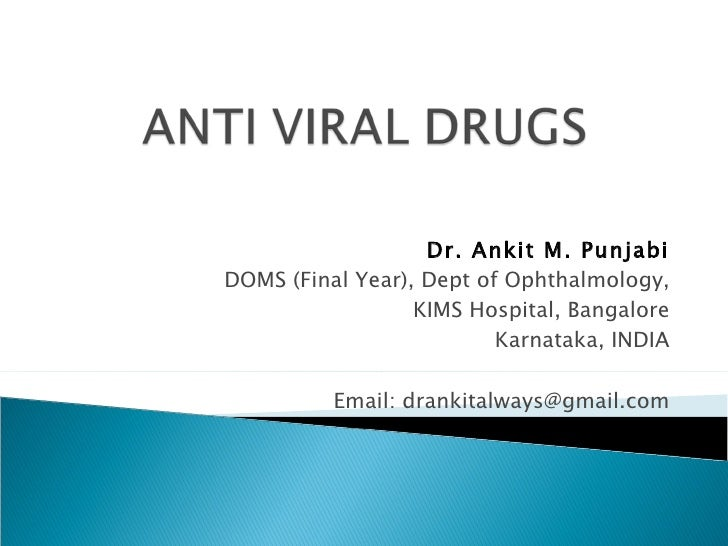 Anti Viral Drugs in Ophthalmology
