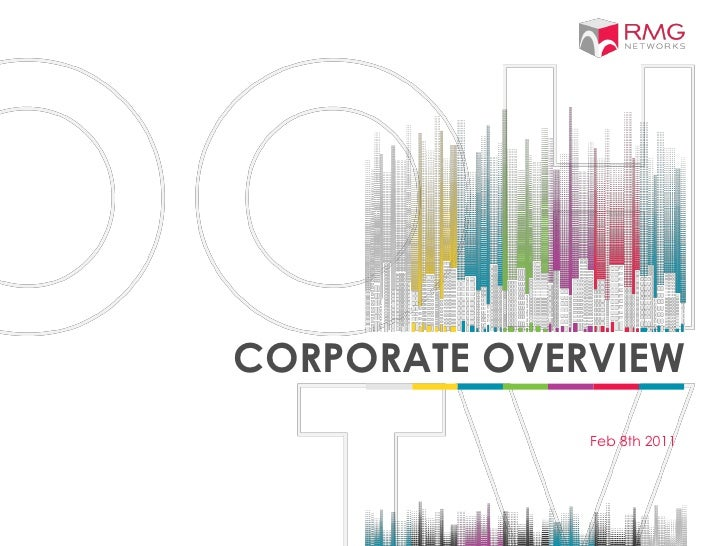 CORPORATE OVERVIEW              Feb 8th 2011