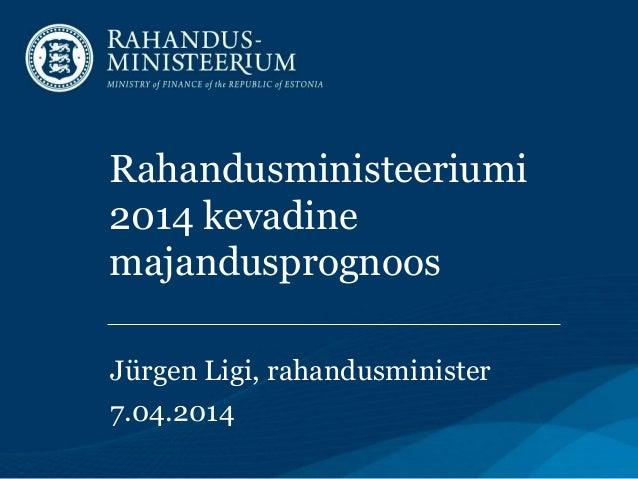 Rahandusministeeriumi kevadine majandusprognoos