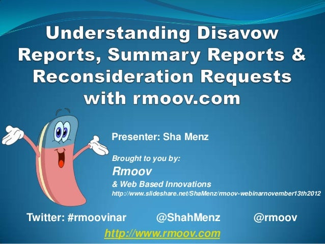 Presenter: Sha Menz               Brought to you by:               Rmoov               & Web Based Innovations            ...