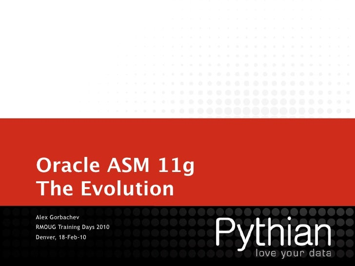 Oracle ASM 11g - The Evolution