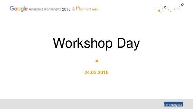 2016 Workshop Day 24.02.2016