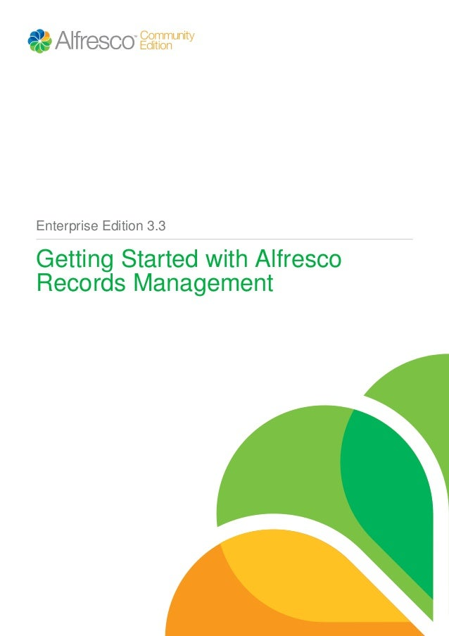 Enterprise Edition 3.3  Getting Started with Alfresco Records Management