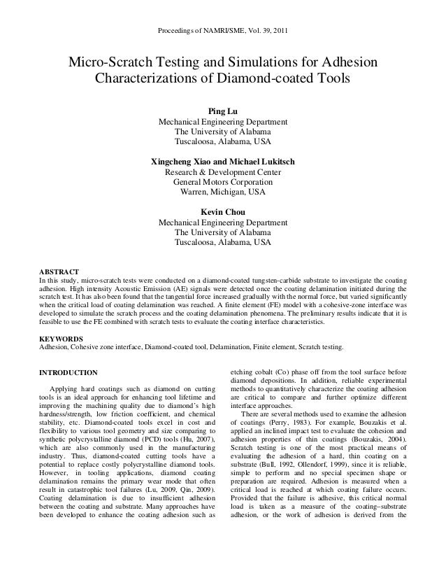 Proceedings of NAMRI/SME, Vol. 39, 2011 Micro-Scratch Testing and Simulations for Adhesion Characterizations of Diamond-co...