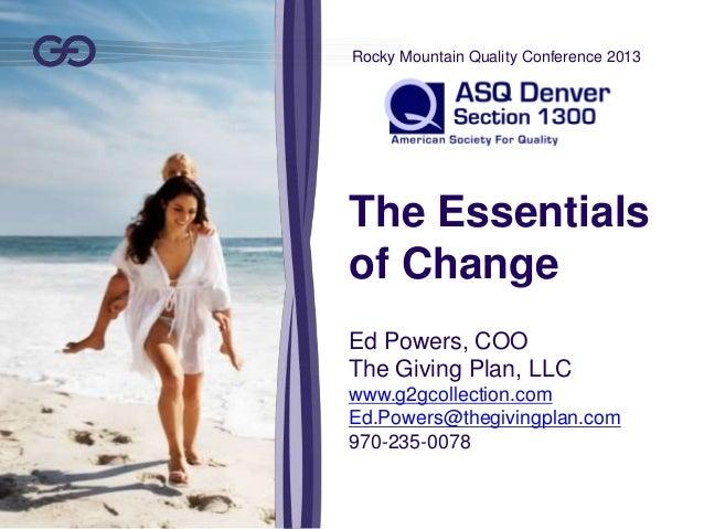 RMQC 2013: The Essentials of Change