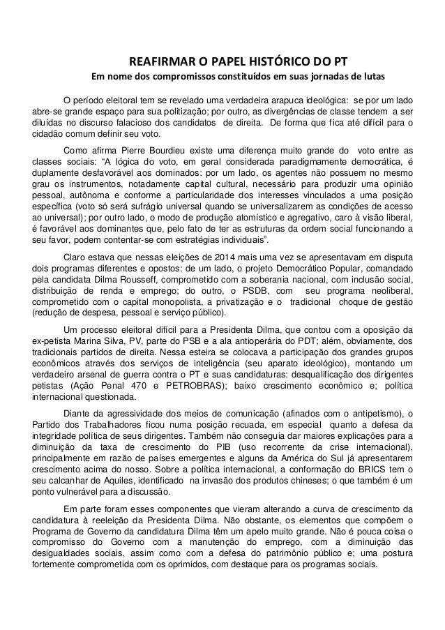 REAFIRMAR O PAPEL HISTÓRICO DO PT Em nome dos compromissos constituídos em suas jornadas de lutas O período eleitoral tem ...