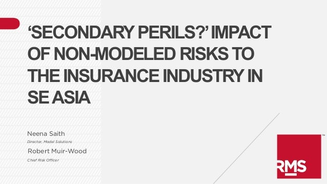 'Secondary perils?' Impact of non-modeled risks to the insurance industry in Southeast Asia