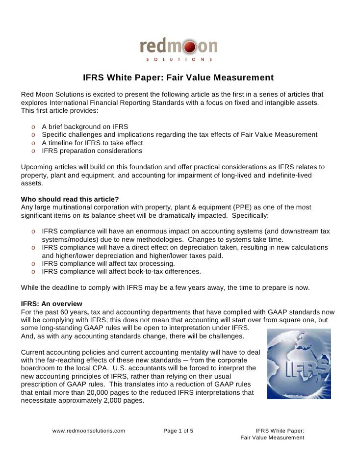 IFRS White Paper: Fair Value Measurement Red Moon Solutions is excited to present the following article as the first in a ...
