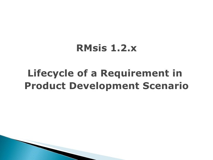 RMsis 1.2.x Lifecycle of a Requirement in  Product Development Scenario