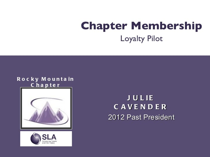 RMSLA Loyalty Project: Member Relations