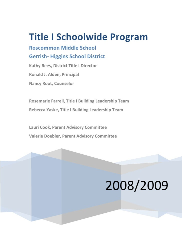 Title I Schoolwide Program Roscommon Middle School Gerrish- Higgins School District Kathy Rees, District Title I Director ...