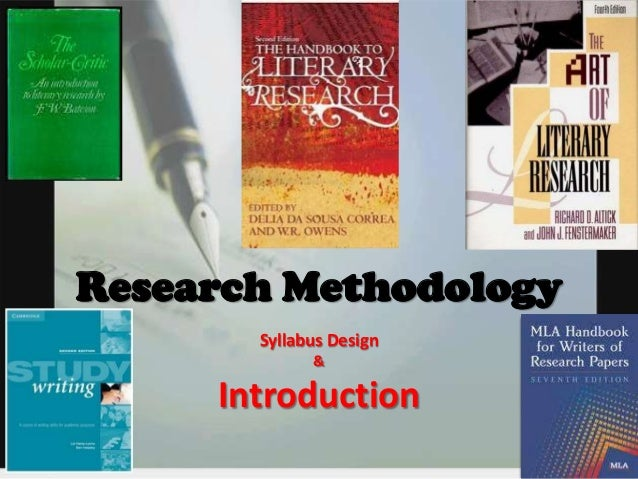 Research Methodology Syllabus Design &  Introduction