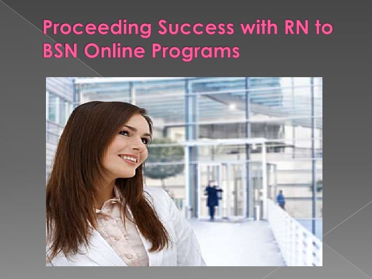 Proceeding Success with RN to BSN Online Programs